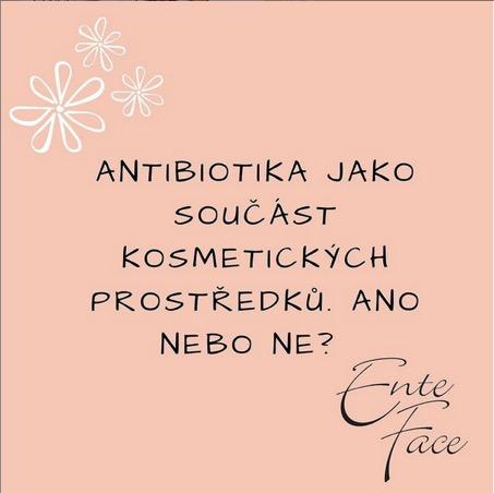 Antibiotika jako součást kosmetických prostředků. Ano nebo ne?